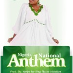 MUSIC: Joan Paul – Nigerian National Anthem [DOWNLOAD]