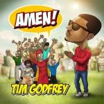 MUSIC: Tim Godfrey – Amen