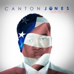 """Canton Jones Releases First Single and Video """"Crazy"""" Off His """"God City USA"""" Album"""