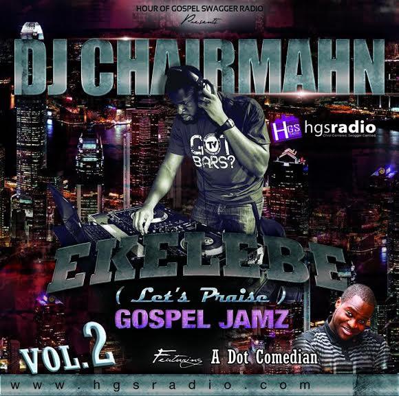 dj-chairmahn-ekelebe-gospel-jamz-vol-2