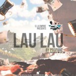 MUSIC: Propane – Lau Lau