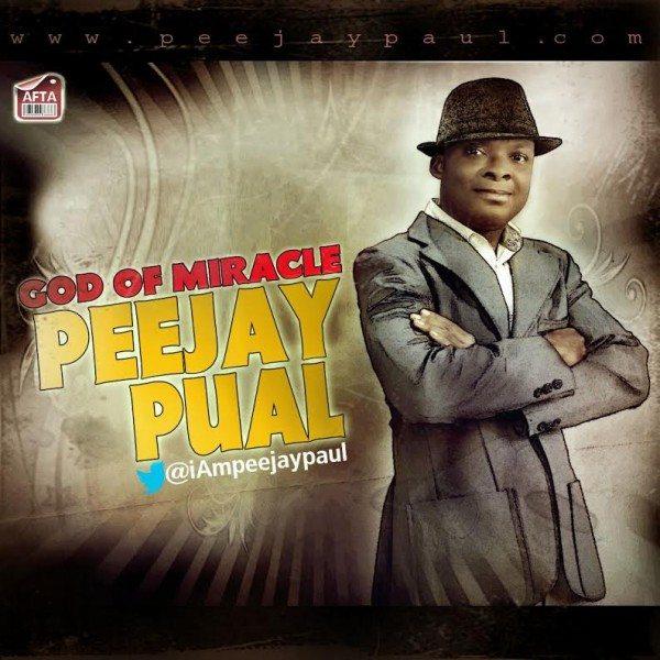peejay-paul-god-of-miracle