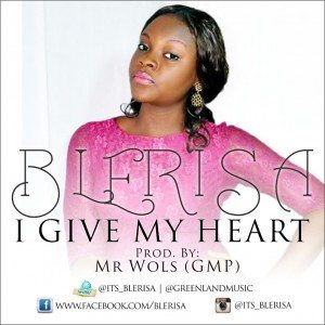 blerisa-i-give-my-heart