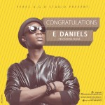 MUSIC: E Daniels – Congratulations (ft Nosa)   @_EDaniels