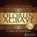 MUSIC: V.O.R – Olorun Agbaiye (Ft. @SoklevaHughes & DaStrings Bishop) | @OfficialVOR