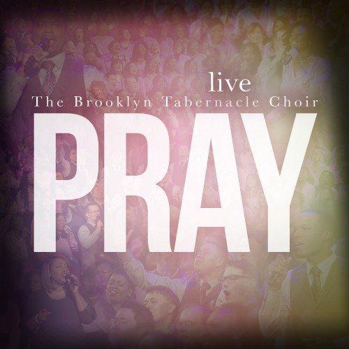brooklyn-tabernacle-choir-pray-album