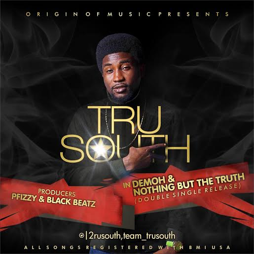 tru-south-demoh-nothing-but-the-truth