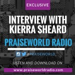 PODCAST: Exclusive Interview with Kierra Sheard (FREE DOWNLOAD)