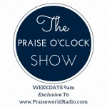 PODCAST: A Listener (Dammie) Gets Inducted To The Praise O'Clock Show