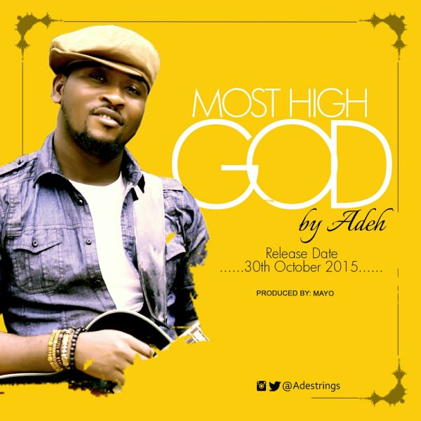 Adeh - Most High God