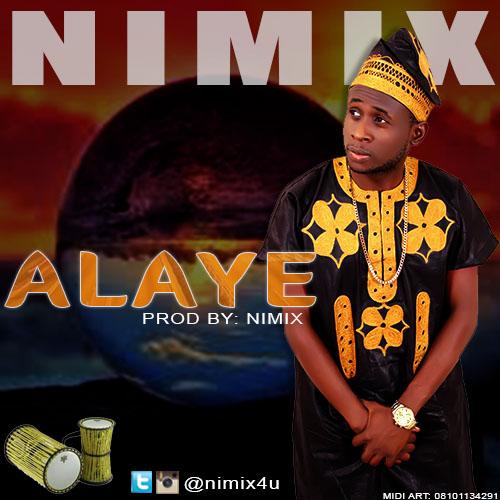 MUSIC: Nimix - Alaye (FREE Download)   FREE DOwnload   Praiseworld Radio