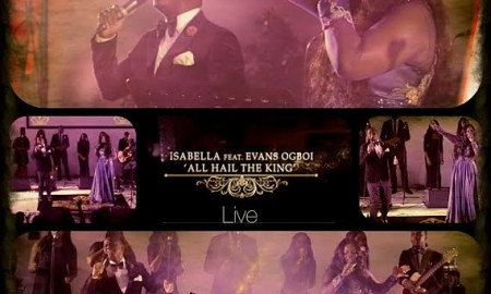 isabella-all-hail-the-king-live-performance-evans-ogboi