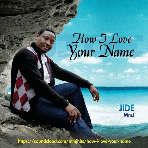 jide-mmj-how-i-love-your-name