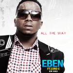 eben-all-the-way