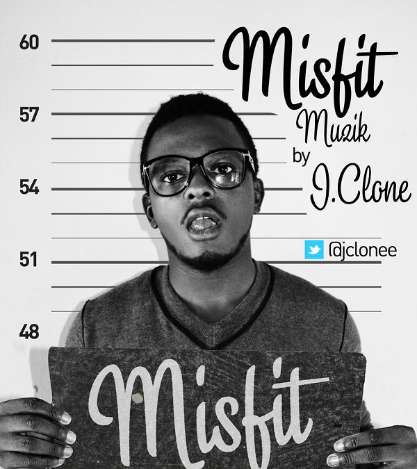 J.Clone - misfit muzik
