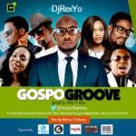 MIXTAPE: DjRexYo – GospoGroove Gospel Party Mix [DOWNLOAD]