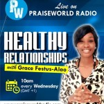 NEW RADIO SHOW: Healthy Relationships with @Grace_Festus Alao