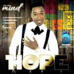 MUSIC: Hope Levi – On My Mind (ft Femi Flame) | @DestinyChildT