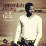 MUSIC PREMIERE: Jeremiah Gyang  – Dan Gata (Royalty) Ft Dr. Smith | @JeremiahGyang