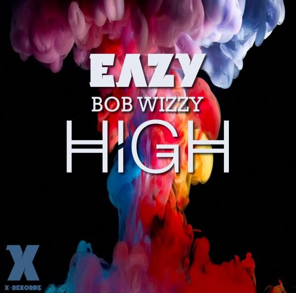 eazy-bob-wizzy-high