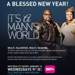 "David And Tamela Mann Speak Up On ""It's A Mann's World"" BET Reality Series"