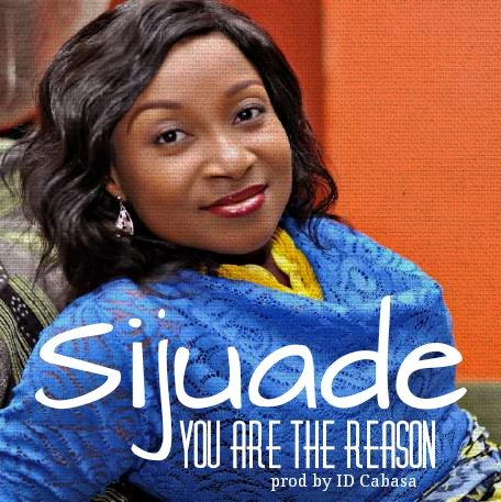 Sijuade - You Are The Reason