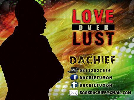 da-chief-love-over-lust