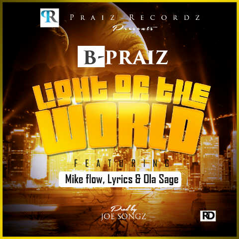 B praize - Light of the world