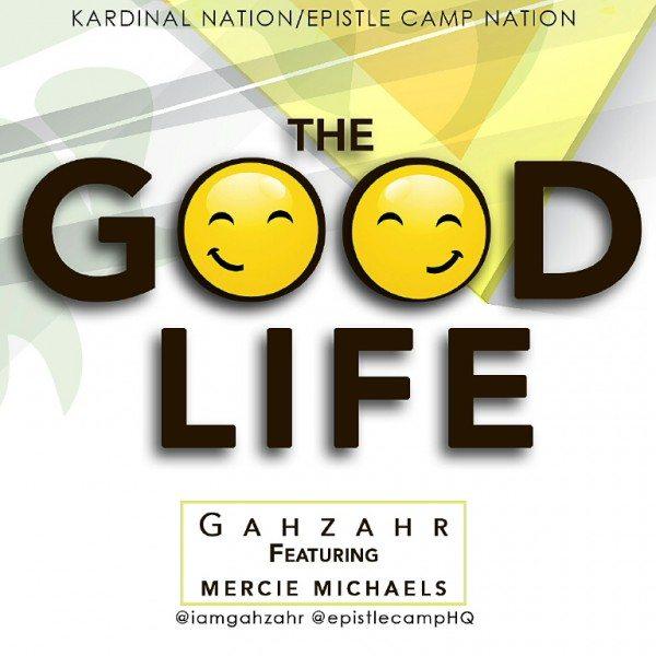 Gahzahr - Good Life