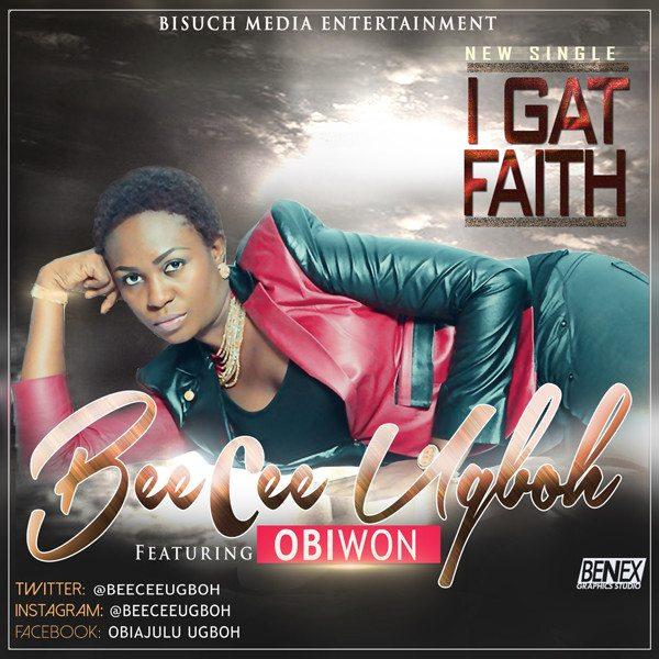 Beecee - I Gat Faith