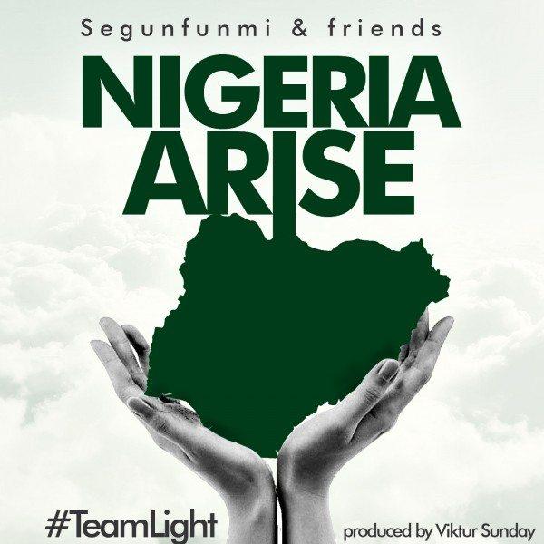 Segunfunmi & Friends - Nigeria Arise