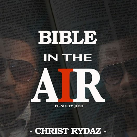 Christ Rydaz - Bible In The Air