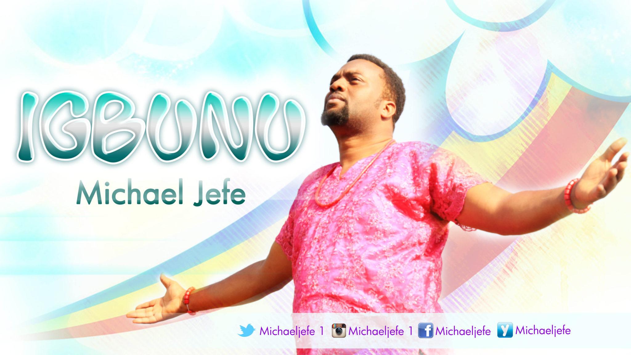 Michael Jefe - Igbunu