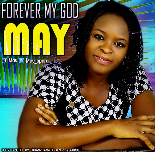 may-opara-forever-my-god