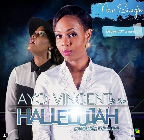Ayo Vincent - Hallelujah ft Onos