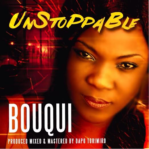 Bouqui - Unstoppable
