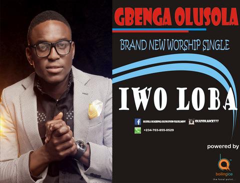 Gbenga Olusola - Iwo Loba