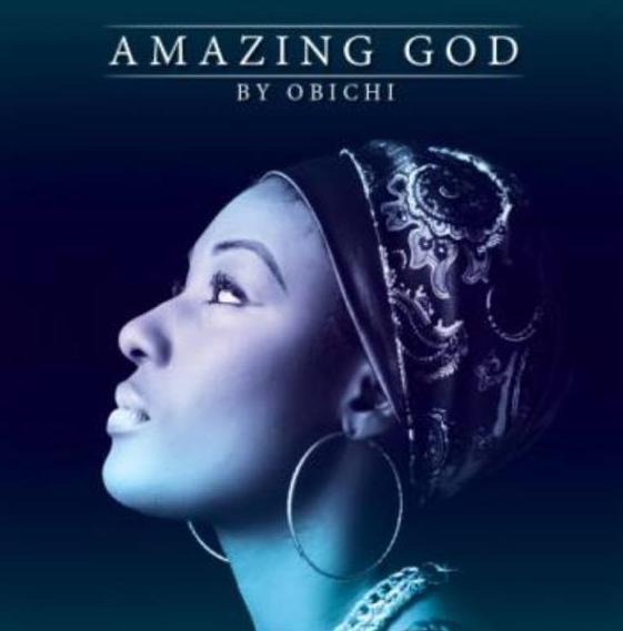 Obichi - Amazing God