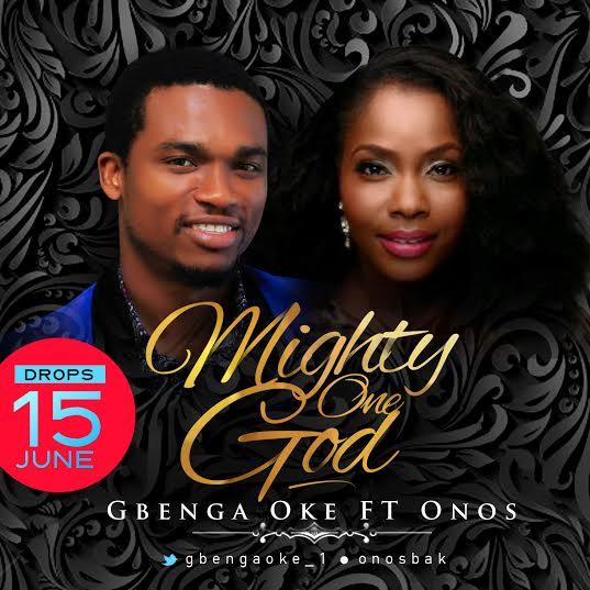 gbenga-oke-mighty-one-onos