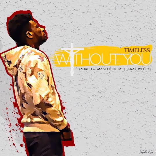 timeless-without-you