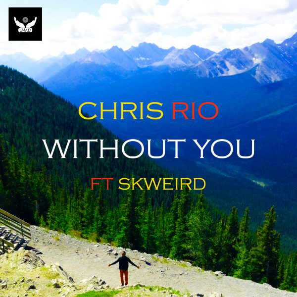 Chris Rio - Without You