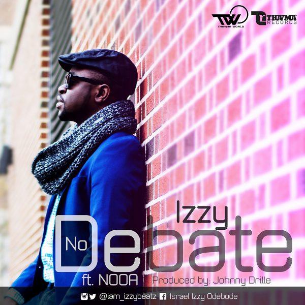 Izzy - No Debate