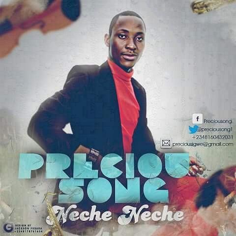 Preciousong - Neche Neche