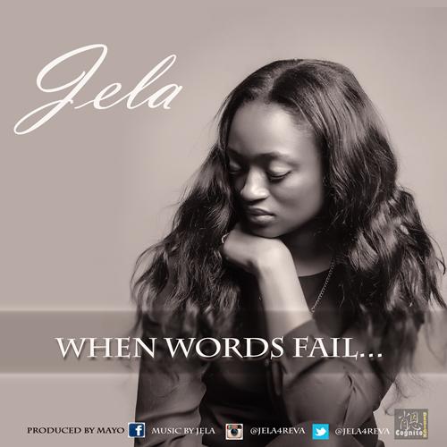 jela-when-words-fail