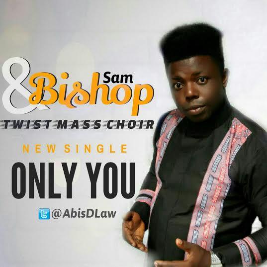 sam-bishop-twist-mass-choir-only-you