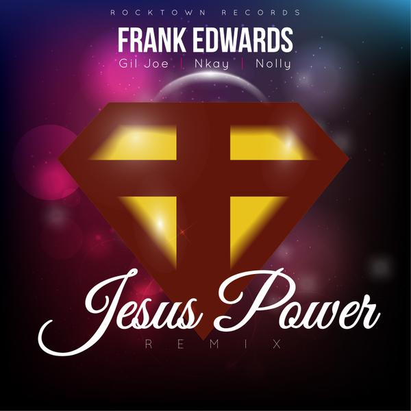 frank-edwards-jesus-power-remix