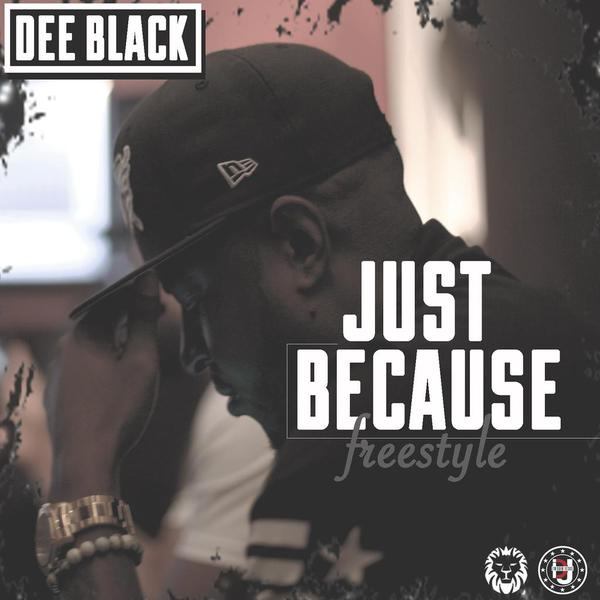 dee-black-just-because-freestyle