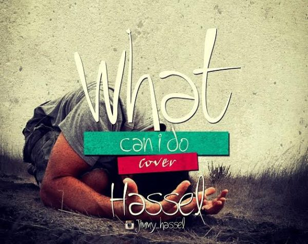 hassel-what-can-i-do-tye-tribbett-cover