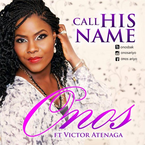 Onos- Call his name