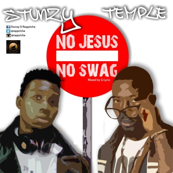 Stunzy&Temple - No Jesus No Swag